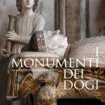 """""""I monumenti dei dogi. Sei secoli di scultura a Venezia"""" di Toto Bergamo Rossi"""