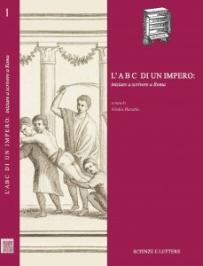 L'ABC di un impero: iniziare a scrivere a Roma, Giulia Baratta