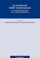 """""""La scrittura delle Costituzioni. Il secondo dopoguerra in un quadro mondiale"""" a cura di Francesco Bonini e Sandro Guerrieri"""