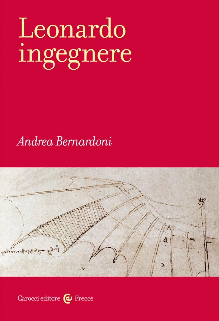 """Leonardo ingegnere"" di Andrea Bernardoni"