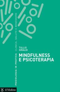 Mindfulness e psicoterapia, Tullio Giraldi