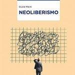 """""""Neoliberismo"""" di Giulio Moini"""