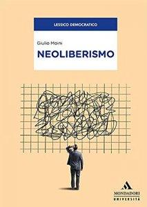 Neoliberismo, Giulio Moini