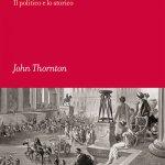 """""""Polibio. Il politico e lo storico"""" di John Thornton"""
