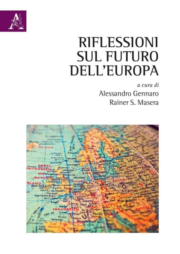 """""""Riflessioni sul futuro dell'Europa"""" a cura di Rainer Masera e Alessandro Gennaro"""