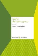 """""""Storia del teatro greco"""" a cura di Massimo Di Marco"""