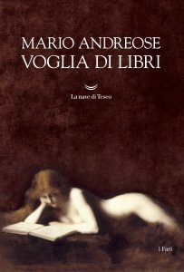 Voglia di libri, Mario Andreose