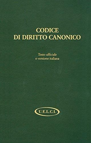 Codice di diritto canonico. Testo ufficiale latino e versione italiana