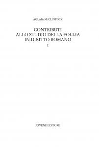Contributi allo studio della follia in diritto romano, Aglaia McClintock