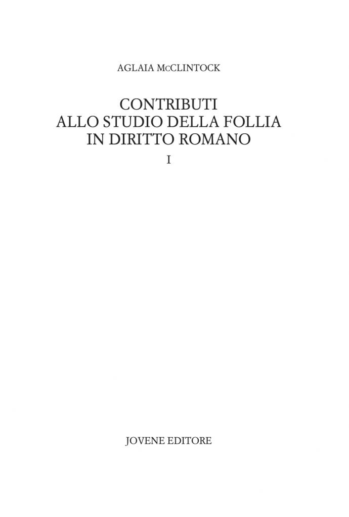 """""""Contributi allo studio della follia in diritto romano"""" di Aglaia McClintock"""