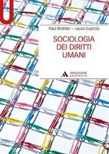 Sociologia dei diritti umani, Paul Blokker, Laura Guercio