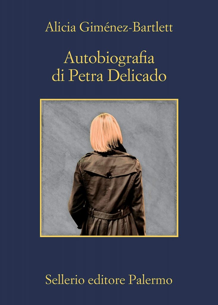 """""""Autobiografia di Petra Delicado"""" di Alicia Giménez-Bartlett: riassunto trama e recensione"""