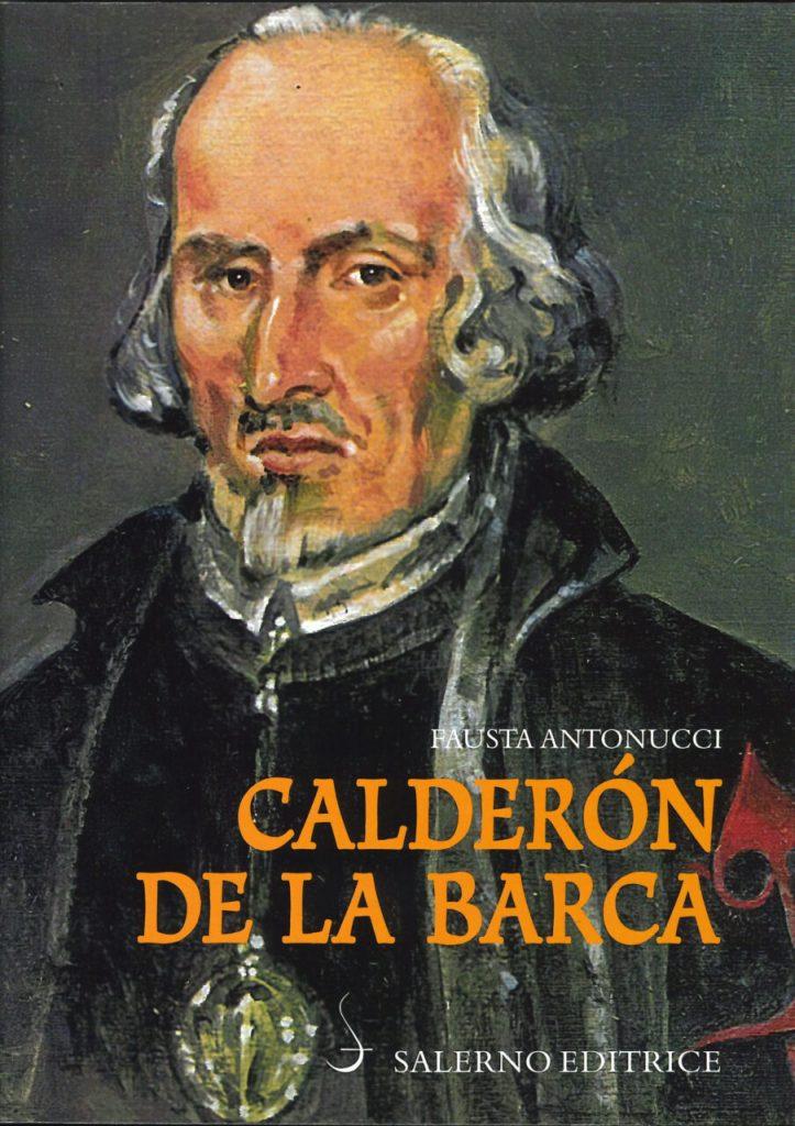 """Calderón de la Barca"" di Fausta Antonucci"