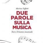 """""""Due parole sulla musica. Noi e il lessico musicale"""" di Marina Toffetti"""