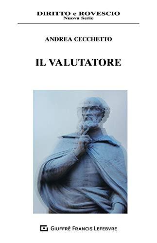 """""""Il valutatore"""" di Andrea Cecchetto"""