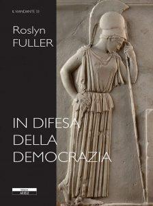 In difesa della democrazia, Roslyn Fuller