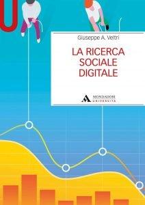 La ricerca sociale digitale, Giuseppe A. Veltri