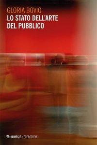 Lo stato dell'arte del pubblico, Gloria Bovio
