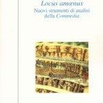 """<em>Locus amoenus</em>. Nuovi strumenti di analisi della <em>Commedia</em>"" di Simone Bregni"