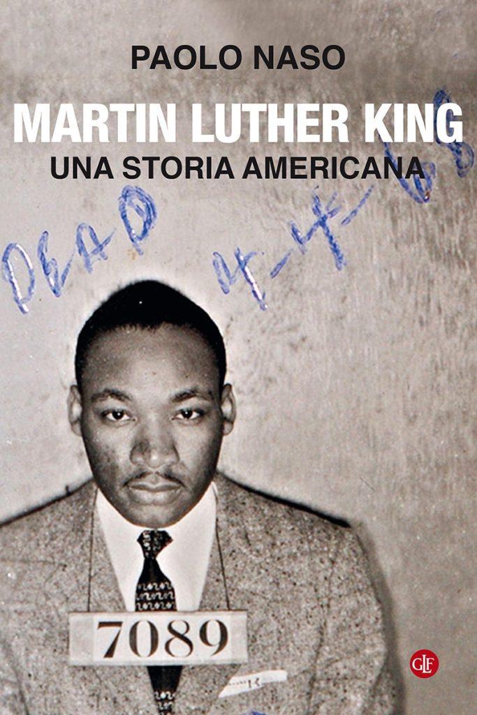 """""""Martin Luther King. Una storia americana"""" di Paolo Naso"""