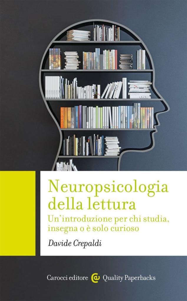 """""""Neuropsicologia della lettura"""" di Davide Crepaldi"""