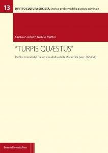 «Turpis quaestus». Profili criminali del meretricio all'alba della modernità (secc. XVI-XVII), Gustavo Adolfo Nobile Mattei