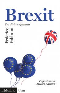 Brexit. Tra diritto e politica, Federico Fabbrini