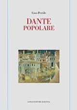 Dante popolare, Lino Pertile