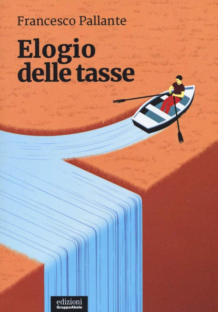 """""""Elogio delle tasse"""" di Francesco Pallante"""