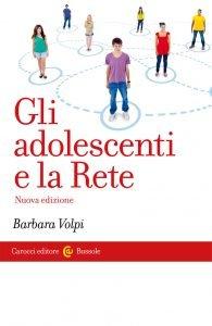 Gli adolescenti e la Rete, Barbara Volpi