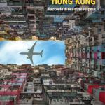 """Hong Kong. Racconto di una città sospesa"" di Marco Lupis"
