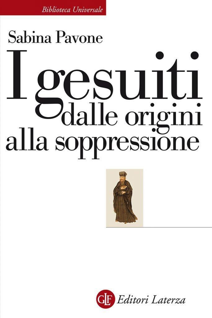 """""""I gesuiti dalle origini alla soppressione"""" di Sabina Pavone"""