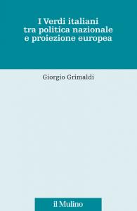 I Verdi italiani tra politica nazionale e proiezione europea, Giorgio Grimaldi
