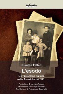 L'esodo. L'emigrazione italiana nelle Americhe dal 1861, Claudio Falleti