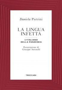 La lingua infetta. L'italiano della pandemia, Daniela Pietrini