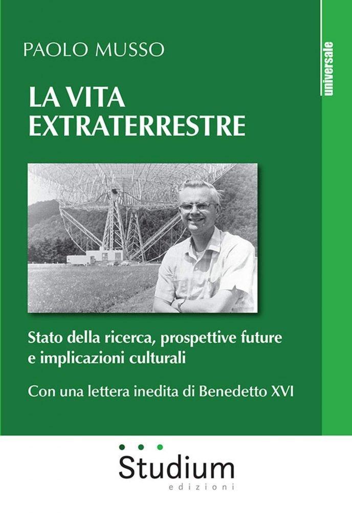 """""""La vita extraterrestre. Stato della ricerca, prospettive future e implicazioni culturali"""" di Paolo Musso"""