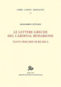 Le lettere greche del Cardinal Bessarione, Gianmario Cattaneo