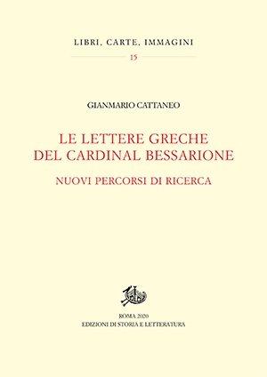 """""""Le lettere greche del Cardinal Bessarione"""" di Gianmario Cattaneo"""