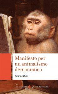 Manifesto per un animalismo democratico, Simone Pollo
