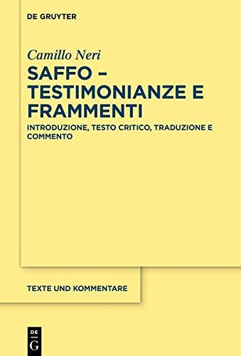 """""""Saffo, Testimonianze e frammenti. Introduzione, testo critico, traduzione e commento"""" di Camillo Neri"""