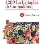 """""""1289. La battaglia di Campaldino"""" di Federico Canaccini"""