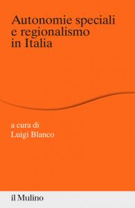 Autonomie speciali e regionalismo in Italia, Luigi Blanco