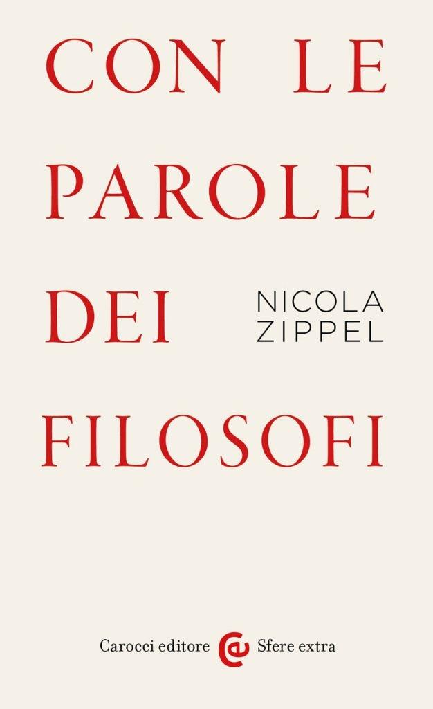 """""""Con le parole dei filosofi"""" di Nicola Zippel"""