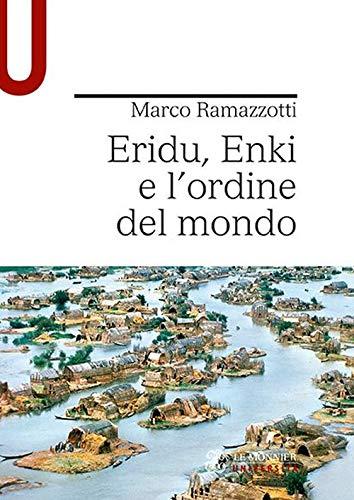 """""""Eridu, Enki e l'ordine del mondo"""" di Marco Ramazzotti"""