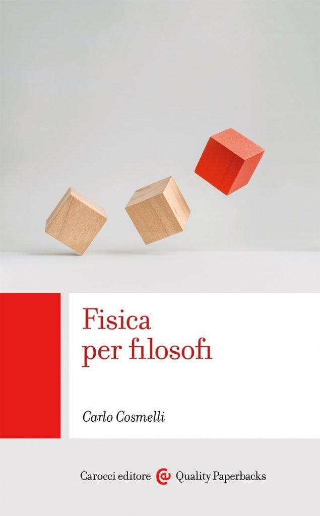 """Fisica per filosofi"" di Carlo Cosmelli"