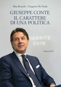 Giuseppe Conte. Il carattere di una politica, Rita Bruschi, Gregorio De Paola