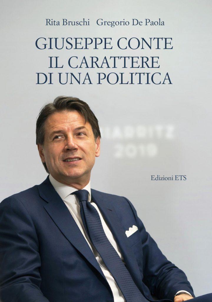 """""""Giuseppe Cοnte. Il carattere di una politica"""" di Rita Bruschi e Gregorio De Paola"""
