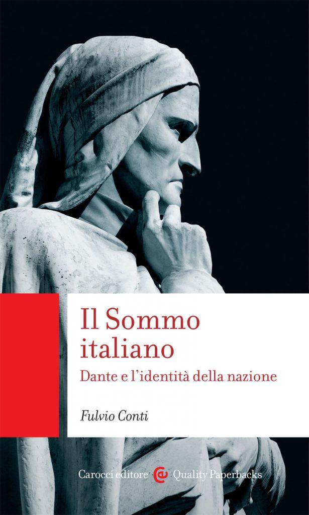"""""""Il Sommo italiano"""" di Fulvio Conti"""
