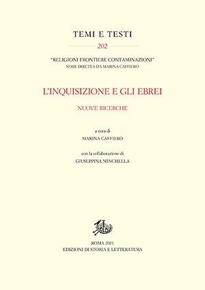 """""""L'Inquisizione e gli ebrei"""" a cura di Marina Caffiero e Giuseppina Minchella"""