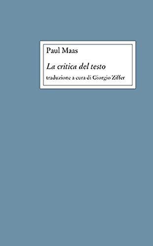 """""""La critica del testo"""" di Paul Maas"""